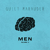 Men, Vol. 4 by Quiet Marauder