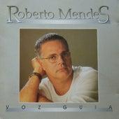 Voz Guia von Roberto Mendes