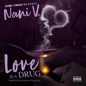 Love Is A Drug (feat. Nani V) von Joe Dubb