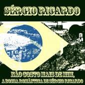 Não Gosto Mais de Mim, a Bossa Romântica de Sérgio Ricardo by Sérgio Ricardo