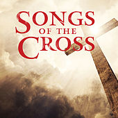 Songs of the Cross by Lifeway Worship
