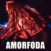 Amorfoda by DJ Alex