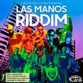 Las Manos Riddim Volumen III de KITRA
