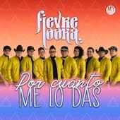 Por Cuánto Me Lo Das (Cover) de Fievre Looka
