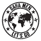 Let's Go by Baha Men
