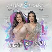 Aperte O Play! (Ao Vivo) by Simone & Simaria