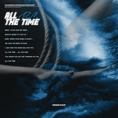 All the Time by Reggie Couz