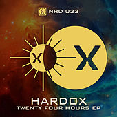 Twenty Four Hours - Single by Hardox