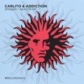 Spinner / Rain on Me de Carlito