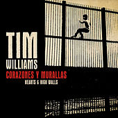 Corazones Y Murallas by Tim Williams