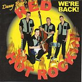 We're Back! by Danny Reno's Red Hot Rockin'