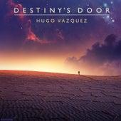 Destiny's Door by Hugo Vázquez