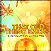 That Old Thing Back de Stacy Dulan