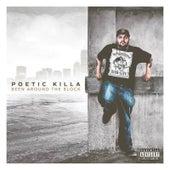 Been Around the Block de Poetic Killa
