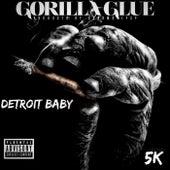 Gorilla Glue by Detroit Baby