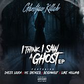I Think I Saw a Ghost (feat. Sheek Louch, Vic Spencer, Reignwolf & Luke Holland) de Ghostface Killah