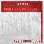 John Kirby: 1945-1946 (Live) de John Kirby