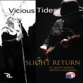 Vicious Tides de Slight Return