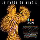 La Forza Di Dire Sì by Ron