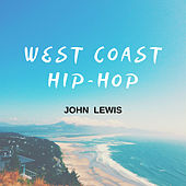 West Coast Hip-Hop de John Lewis