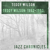 Teddy Wilson: 1952-1953 (Live) by Teddy Wilson