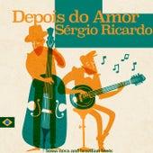 Depois do Amor von Sérgio Ricardo