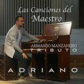 Las Canciones del Maestro by Adriano