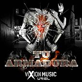 Tu Armadura by Kid Loco