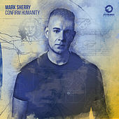Confirm Humanity by Mark Sherry