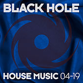Black Hole House Music 04-19 de Various Artists