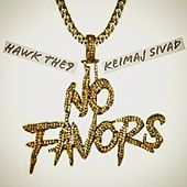 No Favors von Hawk The9