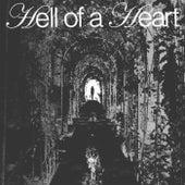 Hell Of A Heart von Jaxxon D. Silva