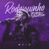 Meio de Rodriguinho