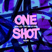 One Shot (Remix) by Bria Lee