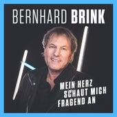Mein Herz schaut mich fragend an von Bernhard Brink