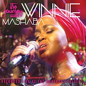 The Journey With Winnie Mashaba (Live At The Emperors Palace) by Winnie Mashaba