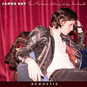 Peer Pressure (Acoustic) by James Bay