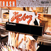 T.R.A.S.H. - Tubes Rarities And Smash Hits by The Tubes