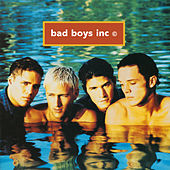 Bad Boys Inc de Bad Boys Inc