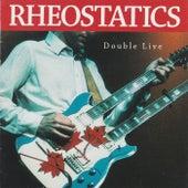 Double Live by Rheostatics