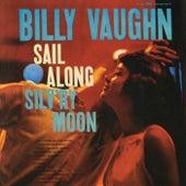 Sail Along Silv'ry Moon by Billy Vaughn