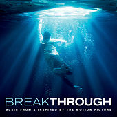 Breakthrough (Music From & Inspired By The Motion Picture) von Various Artists