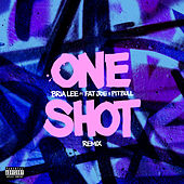 One Shot (feat. Fat Joe & Pitbull) (Remix) de Bria Lee