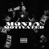 Money Motivated by Lil Wok