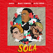 Sola by Myke Towers
