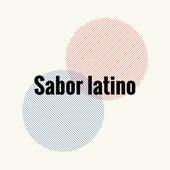 Sabor Latino by Various Artists