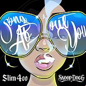 Song About You by Slim 400