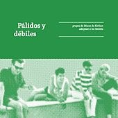 Pálidos y Débiles (grupos de Discos de Kirlian adaptan a los Smiths) de Various Artists
