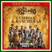 Exitos 10, Vol. 1: Cumbias & Rancheras de Banda El Recodo de Cruz Lizãrraga
