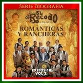 Exitos 10, Vol. 2: Románticas y Rancheras de Banda El Recodo de Cruz Lizãrraga